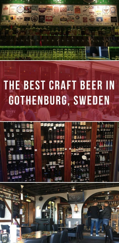 The Best Craft Beer In Gothenburg Sweden Beer Beer Craft Gothenburg Sweden Best Craft Beers Gothenburg Sweden Gothenburg
