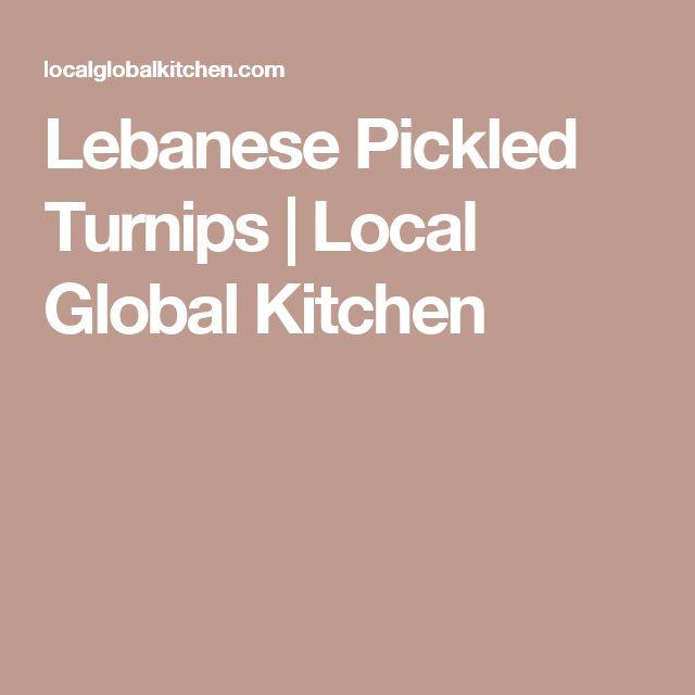 Lebanese Pickled Turnips | Local Global Kitchen