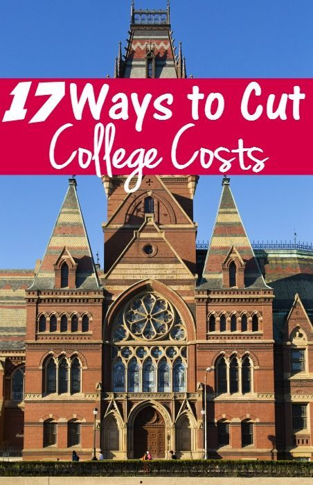 Must Have 17 Ways to Save Money on College Costs - College can be expensive, use the tips to save money of everything from tuition to every day expenses.