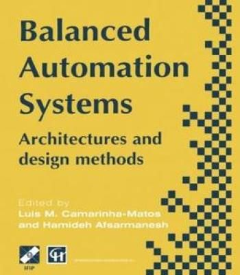Balanced Automation Systems – Architectures And Design Methods PDF