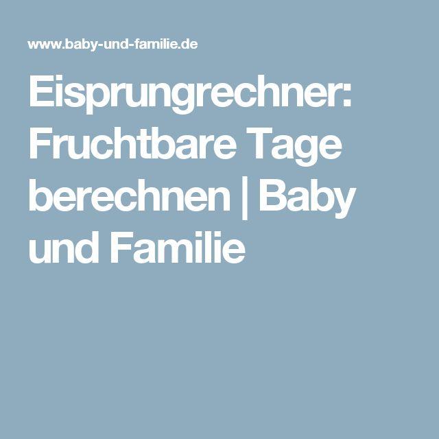 Eisprungrechner: Fruchtbare Tage berechnen   Baby und Familie