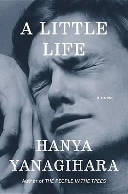 Cover Art for A Little Life, ISBN: 9780385539258