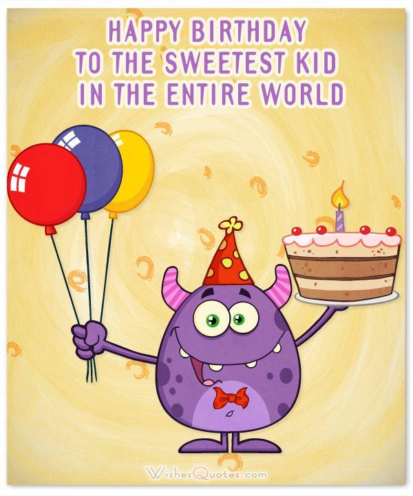 Amazing Birthday Wishes For Kids (2019 Update)