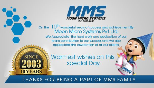 Moon Micro Systems Celebrating It's Founding Day Today!  We promise to keep performing to the best of our abilities and keep growing with each passing year. We extend warm anniversary wishes to each of you. Visit - http://www.moonmicrosystem.co.in/
