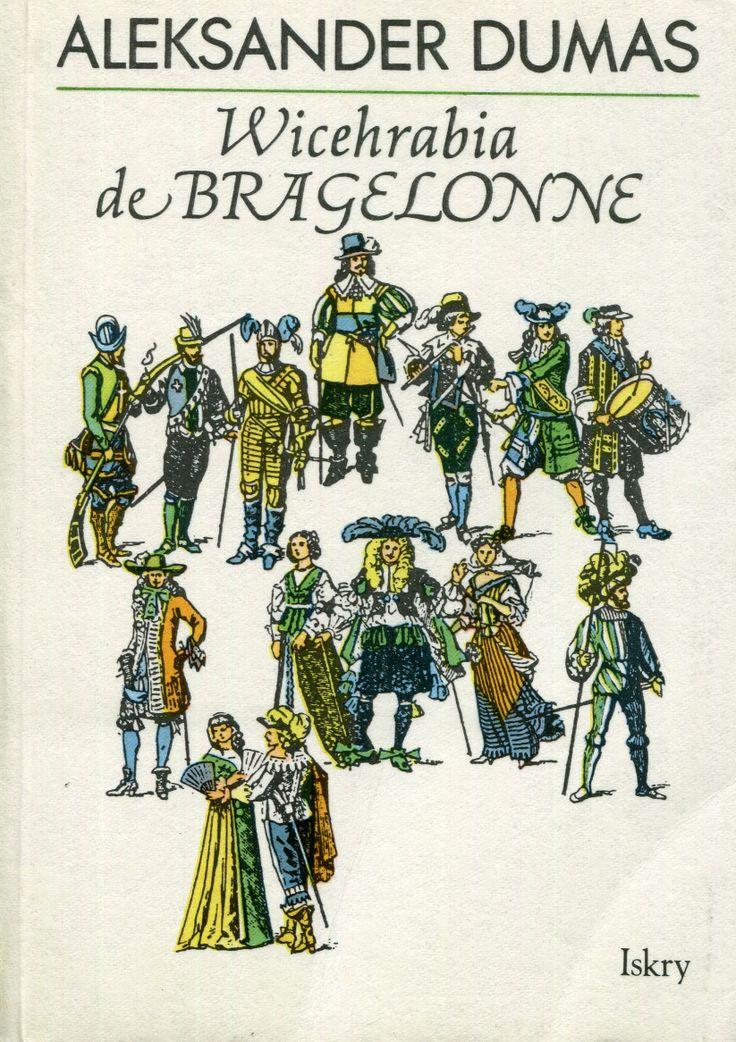 """Wicehrabia de Bragelonne"" (Le vicomte de Bragelonne) Alexandre Dumas vol. 3 Translated by Hanna Szumańska-Grossowa Cover by Janusz Wysocki Published by Wydawnictwo Iskry 1990"