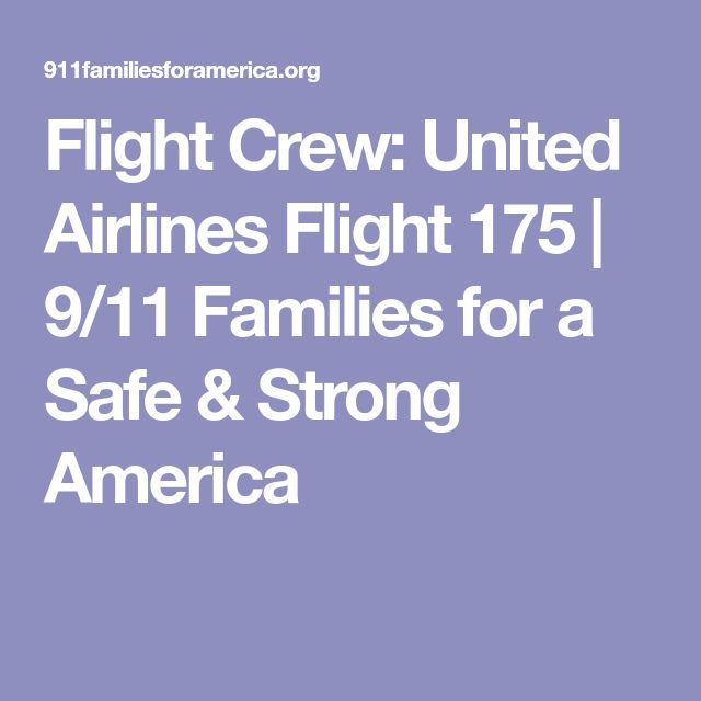 Flight Crew: United Airlines Flight 175 | 9/11 Families for a Safe & Strong America