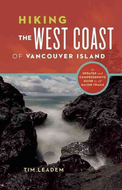 The rugged west coast of Vancouver Island offers some of the most spectacular and storied hiking in the Pacific Northwest. Home to the world-famous West Coast Trail, once a lifeline for marooned sailo