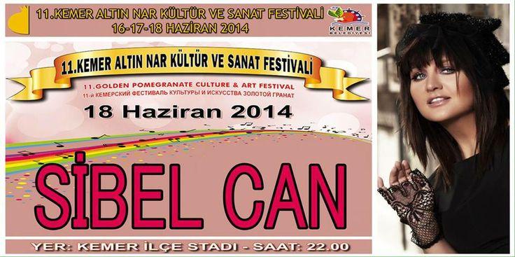 Sibel Can 18 Haziran 2014 Çarşamba Günü 11. Kemer Altın Nar Kültür ve Sanat Festival (Antalya - Kemer) Konserinde sizlerle ... / YER:Kemer İlçe stadı SAAT:22:00