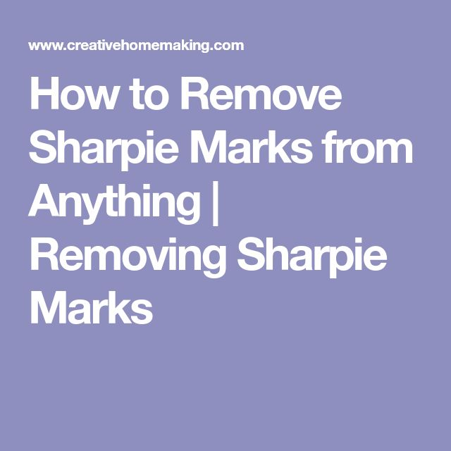 How to Remove Sharpie Marks from Anything | Removing Sharpie Marks