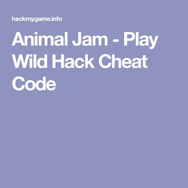 Animal Jam - Play Wild Hack Cheat Code