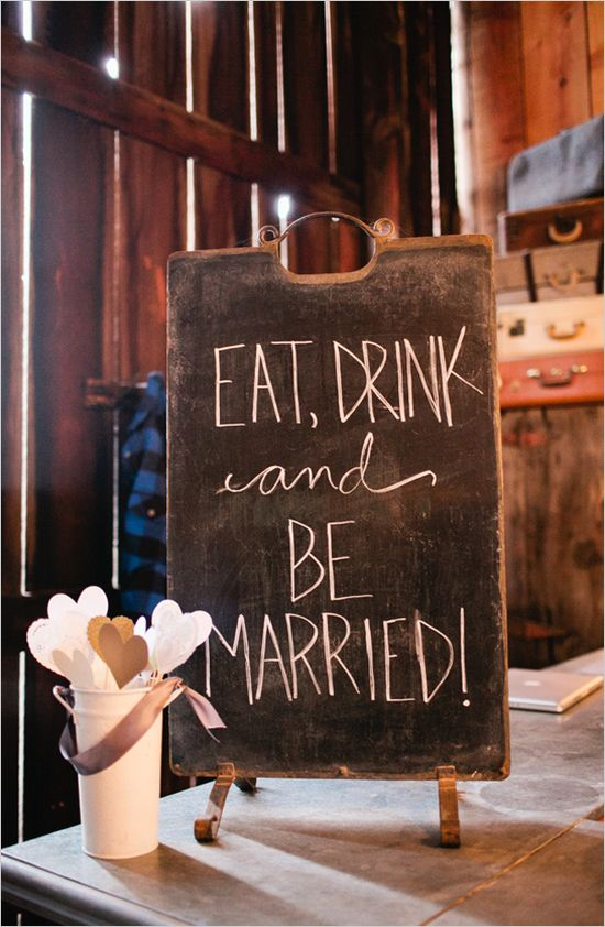 eat, drink and be married sign. Panneau signalétique mariage