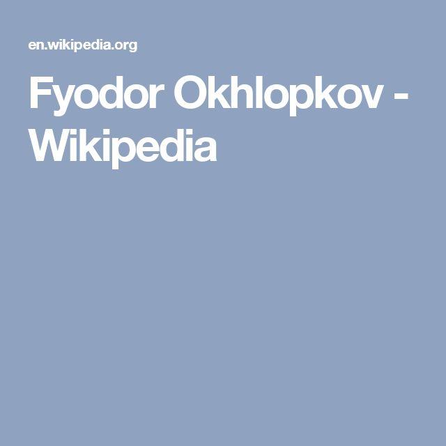 Fyodor Okhlopkov - Wikipedia