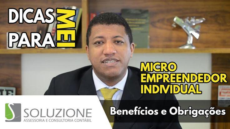 Dicas para Microempreendedor Individual - MEI   Benefícios e Obrigações