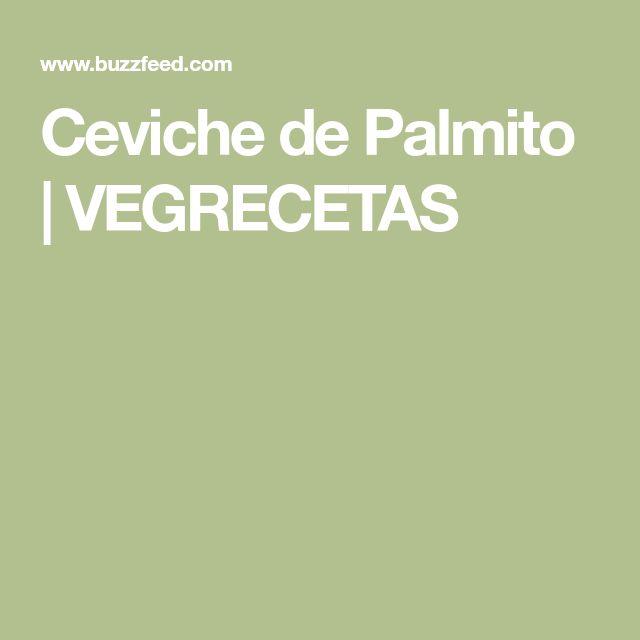 Ceviche de Palmito | VEGRECETAS