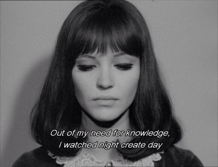 """out of my need for knowledge, i watched night create day"" -Anna Karina in ""Alphaville"""