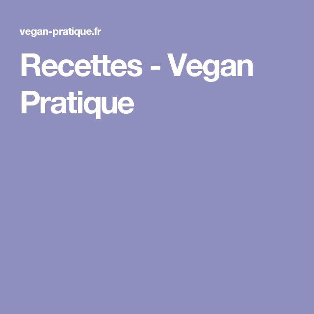 Recettes - Vegan Pratique
