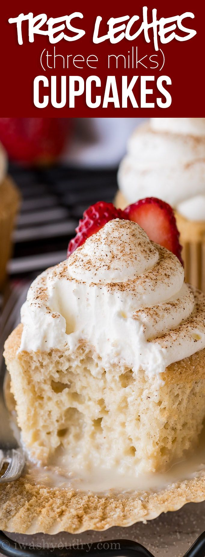MIND BLOWING Tres Leches CUPCAKES!! This super easy Mexican inspired dessert is perfect for parties! So delicious! via @iwashyoudry
