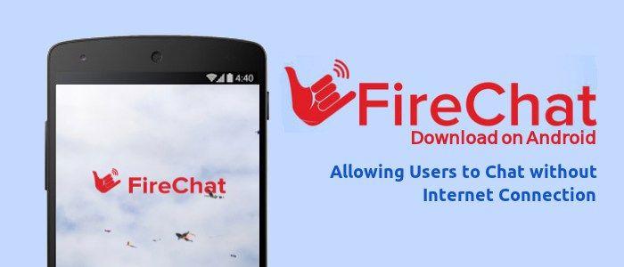 Cara Chatting Tanpa Koneksi Internet dengan Aplikasi FireChat