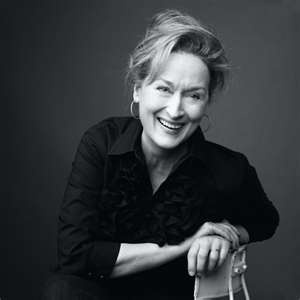 """Mary Louise """"Meryl"""" Streep - Born June 22nd, 1949. Favorite appearances include Sophie's Choice in 1982, The Devil Wear Prada in 2006, Mama Mia! in 2008, Julie and Julia in 2009, and The Iron lady in 2011. Meryl is widely regarded as one of the most talented actresses of all time."""