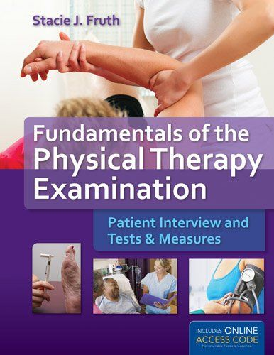 Book Cover Fundamentals Of The Physical Therapy Examination: Patient Interview And Tests    Measures