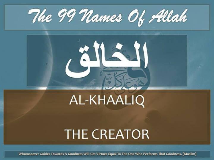 11 Al-Khaliq (الخالق) The Creator