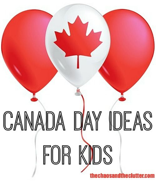 Canada Day Ideas for Kids - food, crafts, learning, and sensory play