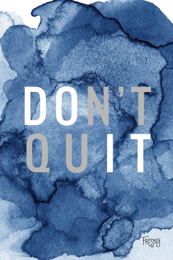 Daily Fitness Motivation: Find it in yourself not to give up! Don't quit. Do it.