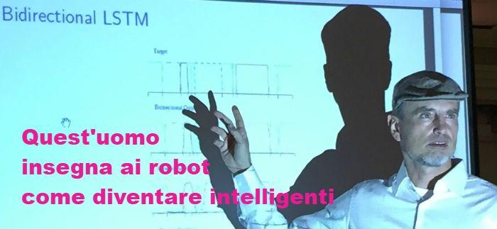 Il Prof Schmidhuber, crea robot più intelligenti - di lui Herr professor Schmidhuber, chiamarlo così, ma con tanto rispetto e ammirazione, serve per accostarsi al profilo di un genio sognatore del calibro di Tesla, che come lui è stato abbondantemente osteggiato dagli scienziati del suo stesso settore, quello della AI. #schmidhuber #ai #robot #nexidia #nnaisense