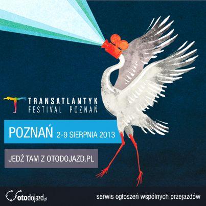 Współpracujemy z Transatlantyk Festival Poznań #otodojazd #Festival #Transatlantyk #Poznan