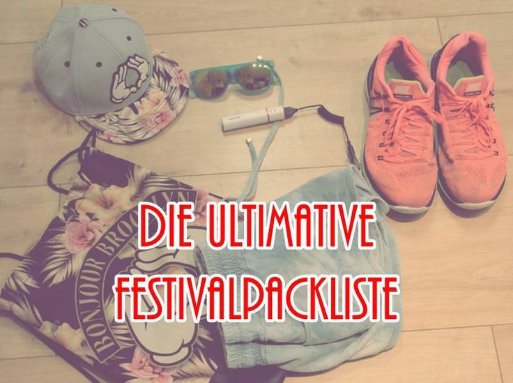 Die ultimative Festival Packliste #rave #festival #tomorrowland #plur