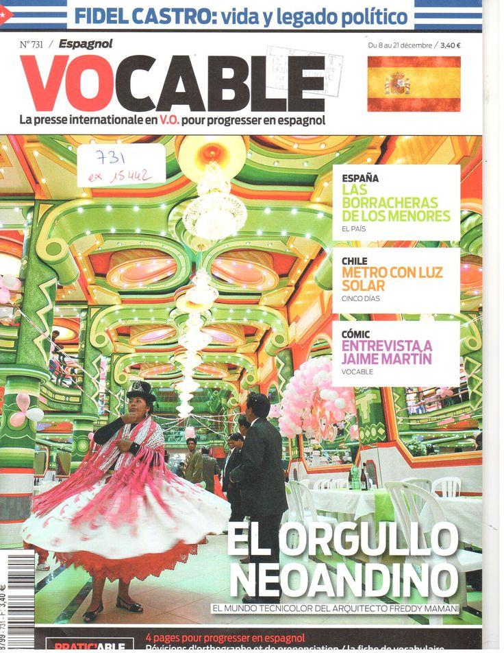Le numéro 731 de Vocable espagnol du 08 Décembre 2016 : El orgullo neoandino con Freddy Mamani