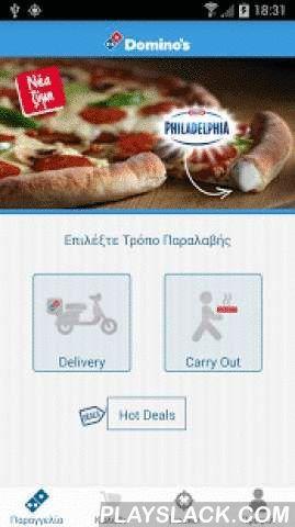 Domino's Pizza Greece  Android App - playslack.com ,  ★ Domino's App Version 3 ★Η Νο1 εφαρμογή σε online παραγγελίες πίτσας στην Ελλάδα τώρα γίνεται ακόμα καλύτερη!Ο πιο γρήγορος και διασκεδαστικός τρόπος για να παραγγείλετε την αγαπημένη σας πίτσα με έκπτωση έως και 40% στο σύνολο της παραγγελίας σας! Πώς λειτουργεί;* Επιλέξτε: Διανομή στο σπίτι ή Παραλαβή από το κατάστημα.* Φτιάξτε την αγαπημένη σας πίτσα ακριβώς όπως την θέλετε και προσθέστε οποιοδήποτε από τα υπόλοιπα προϊόντα μας στο…