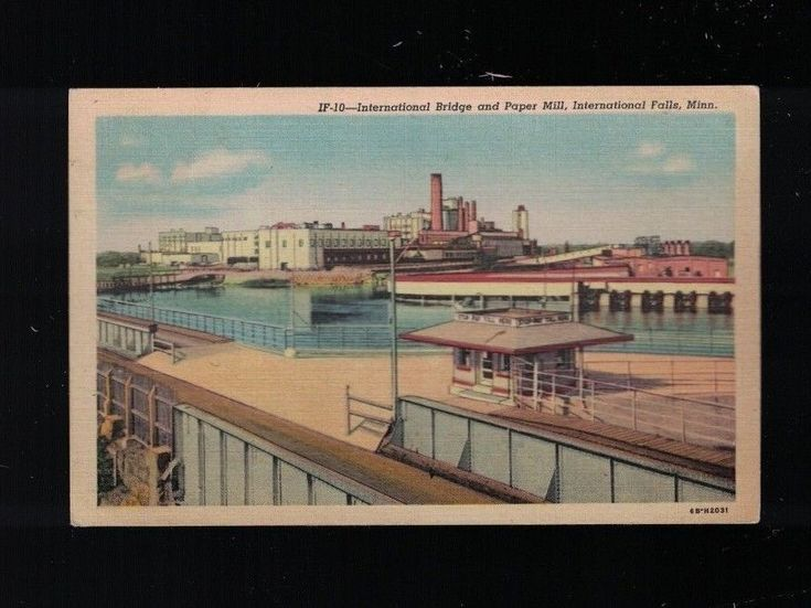 C 1940 International Bridge and Paper Mill International Falls, MN Post Cards