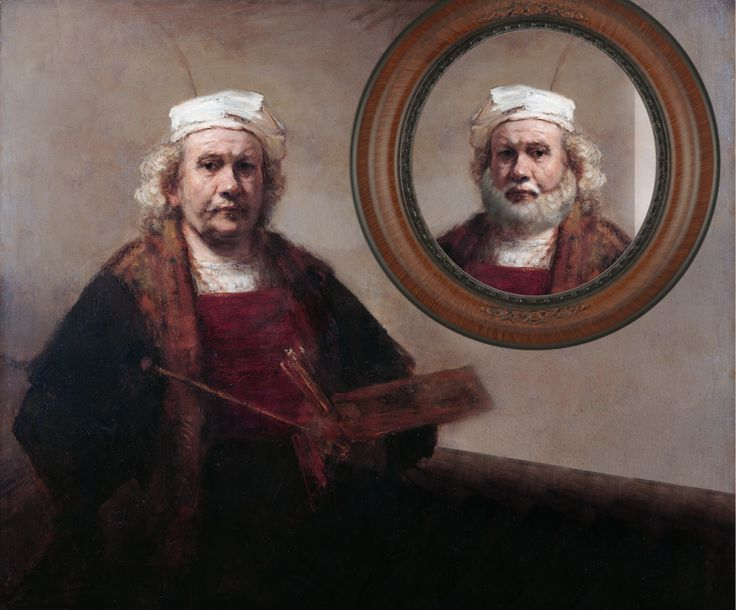 Rembrant in mirror.