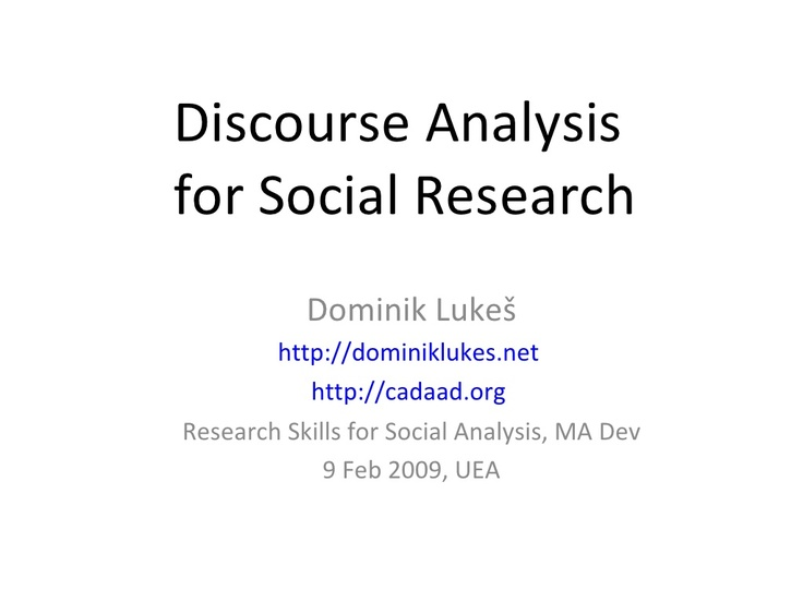 discourse-analysis-for-social-research by Dominik Lukes via Slideshare