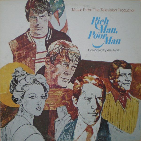 Alex North - Rich Man, Poor Man (Music From The Television Production): buy LP, Album at Discogs
