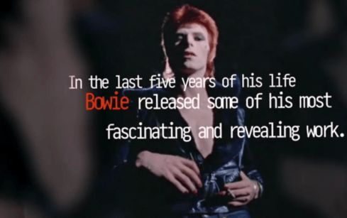 David Bowie the last 5 years