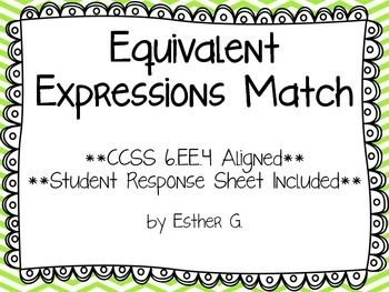 Algebraic Equivalent Expressions Match CCSS 6.EE.4 Aligned ...