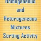 This activity has students sort examples of mixtures into groups of homogeneous and heterogeneous mixtures. Kinesthetic learners, SPED students, a...