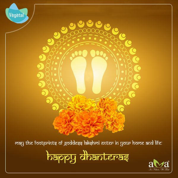 May the footprints of Goddess Lakshmi enter in your home and life. #HappyDhanteras #VegetalPersonalCare #Natural