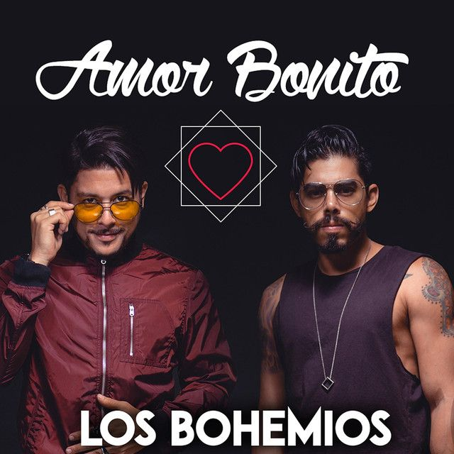 """""""Amor Bonito"""" by Los Bohemios was added to my Discover Weekly playlist on Spotify"""