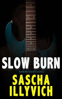 Maya's Musings: Promo for Slow Burn by @SaschaIllyvich
