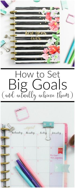 No more excuses! Learn tips on setting BIG goals and actually achieving them this year. #4 is genius!