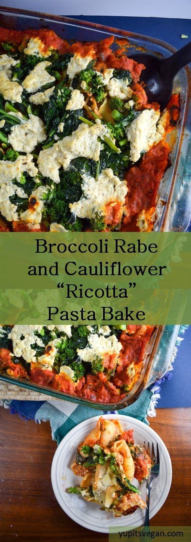 "Baked Broccoli Rabe and Cauliflower Stuffed Shells | yupitsvegan.com. Hearty vegan pasta bake with creamy cauliflower ""ricotta"" and spicy arrabbiata sauce."