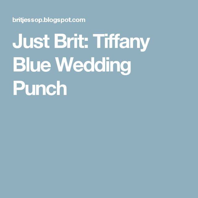 Beautiful Blue Punch For Wedding Ideas - Styles & Ideas 2018 ...