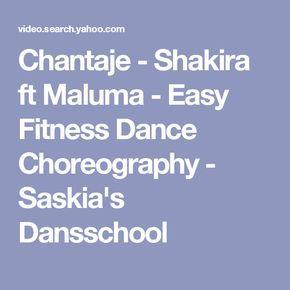 Chantaje - Shakira ft Maluma - Easy Fitness Dance Choreography - Saskia's Dansschool