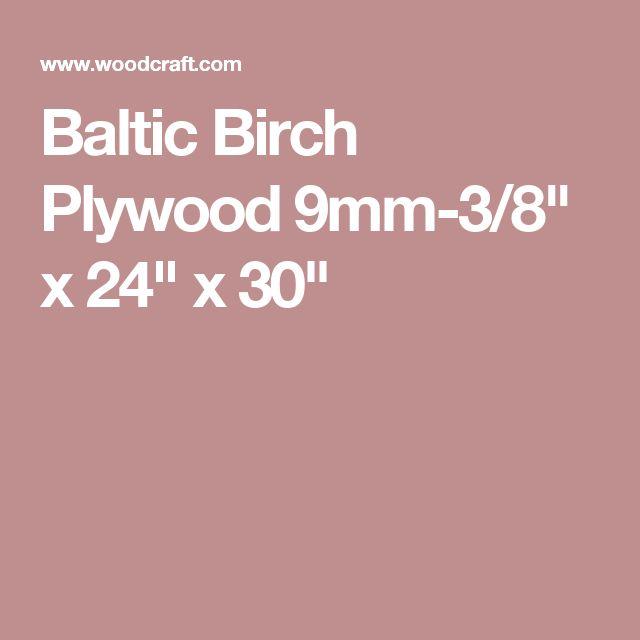 """Baltic Birch Plywood 9mm-3/8"""" x 24"""" x 30"""""""