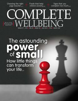 July 2015 issue: The Power of Small - Complete Wellbeing | Complete Wellbeing