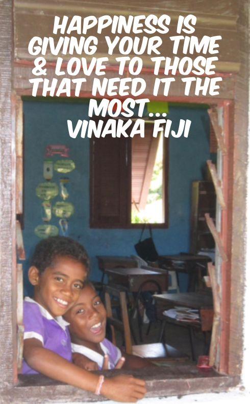 Volunteer with Vinaka Fiji http://www.vinakafiji.com.fj/
