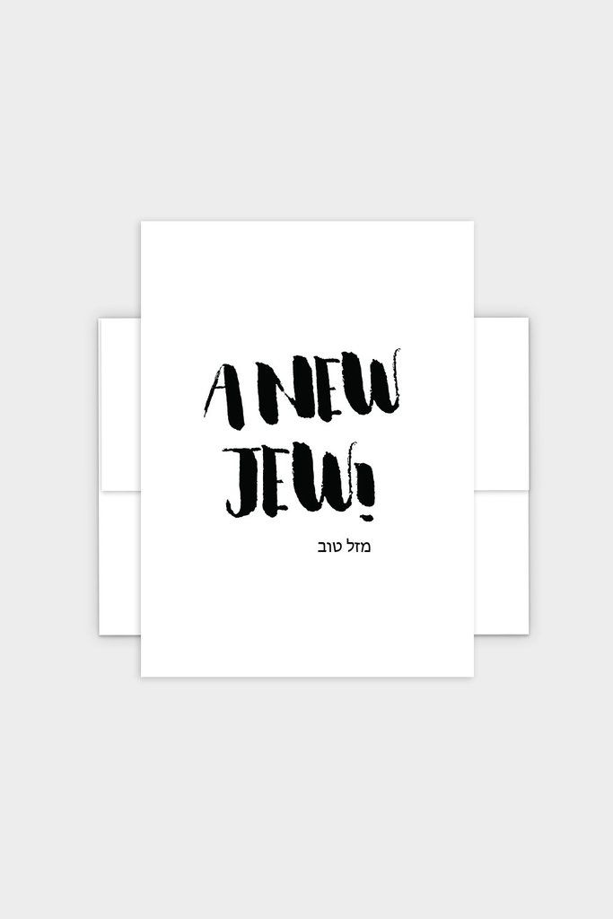 A New Jew!  - Mazel Tov Jewish Greeting Card - Great for new baby or conversion